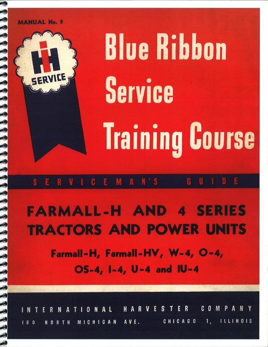 IH BLUE RIBBON SERVICE TRAINING COURSE MANUAL