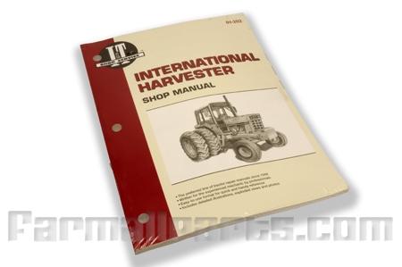 Shop Service Manual International - 544, 656, 666, 686, Hydro 70, Hydro 86, Hydro 100, Hydro 186, 1466, 1468, 1486, 1566, 1568, 1586, Series 684, 784, 884, Hydro 84.