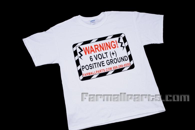 Warning 6 Volt Positive T Shirt